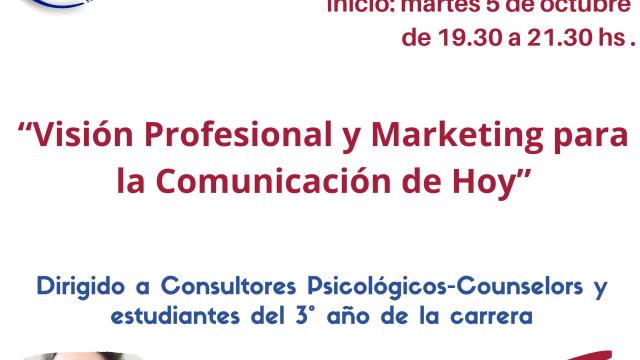 """5/10 – Nueva Capacitación – """"Visión Profesional y Marketing para la Comunicación de Hoy"""""""